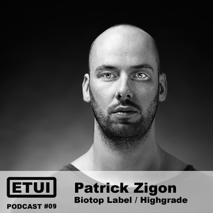 Etui Podcast #09: Patrick Zigon